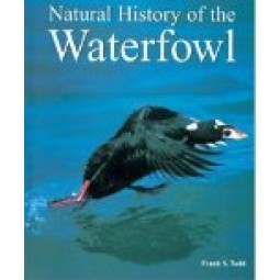 Natural History of the Waterfowl Autor: Frank S. Todd